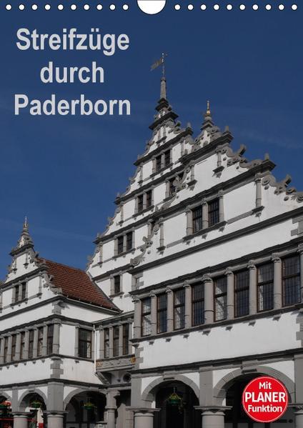 Streifzüge durch Paderborn (Wandkalender 2017 DIN A4 hoch) - Coverbild