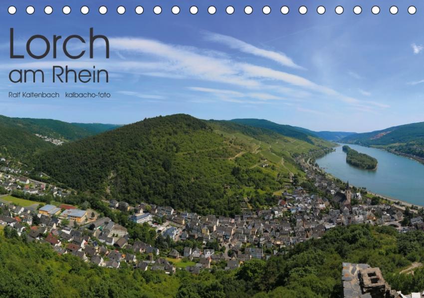 Lorch am Rhein 2017 (Tischkalender 2017 DIN A5 quer) - Coverbild