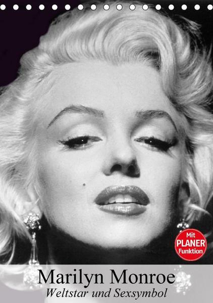 Marilyn Monroe. Weltstar und Sexsymbol (Tischkalender 2017 DIN A5 hoch) - Coverbild
