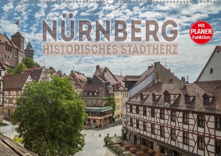 NÜRNBERG Historisches Stadtherz (Wandkalender 2017 DIN A2 quer) - Coverbild