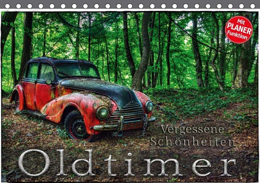 Oldtimer - Vergessene Schönheiten (Tischkalender 2017 DIN A5 quer) - Coverbild