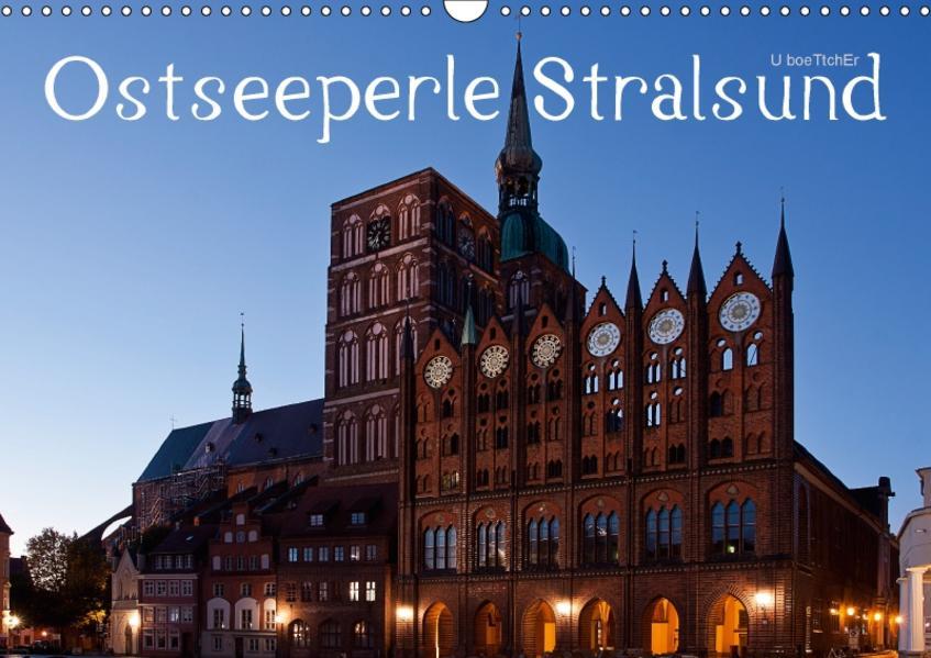 Ostseeperle Stralsund (Wandkalender 2017 DIN A3 quer) - Coverbild