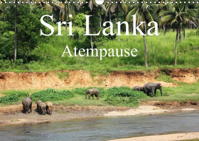 Sri Lanka Atempause (Wandkalender 2017 DIN A3 quer) - Coverbild