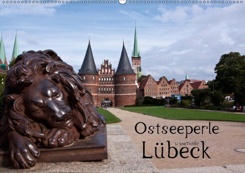 Ostseeperle Lübeck (Wandkalender 2017 DIN A2 quer) - Coverbild