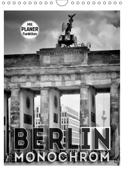 BERLIN in Monochrom (Wandkalender 2017 DIN A4 hoch) - Coverbild
