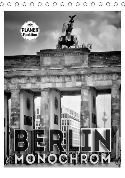 BERLIN in Monochrom (Tischkalender 2017 DIN A5 hoch) - Coverbild