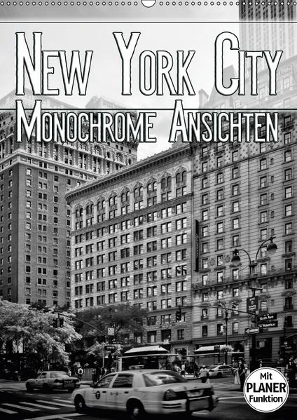 NEW YORK CITY Monochrome Ansichten (Wandkalender 2017 DIN A2 hoch) - Coverbild