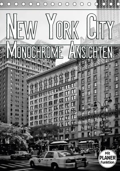 NEW YORK CITY Monochrome Ansichten (Tischkalender 2017 DIN A5 hoch) - Coverbild