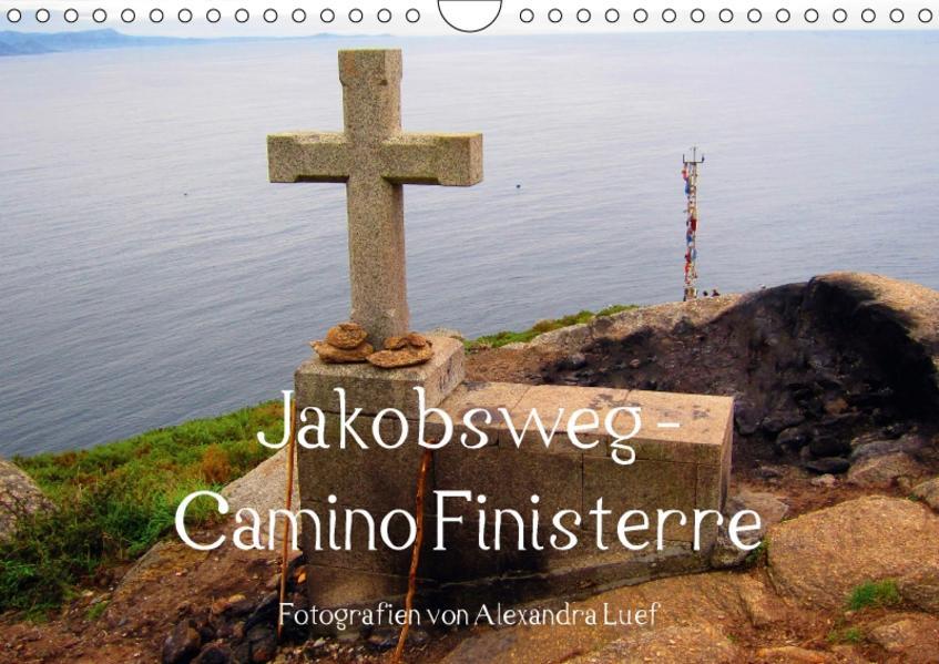 Jakobsweg - Camino Finisterre (Wandkalender 2017 DIN A4 quer) - Coverbild