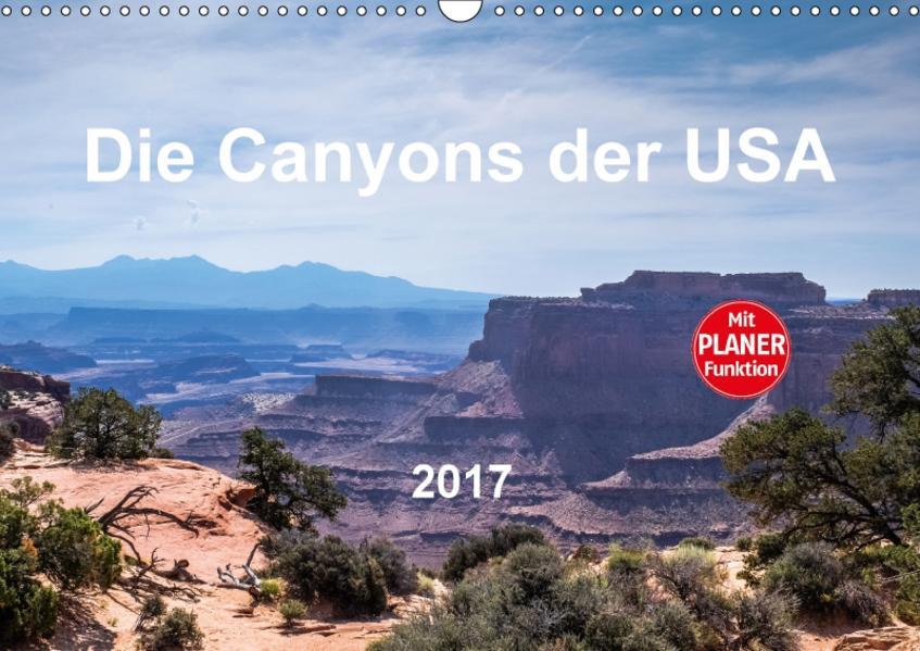 Die Canyons der USA (Wandkalender 2017 DIN A3 quer) - Coverbild