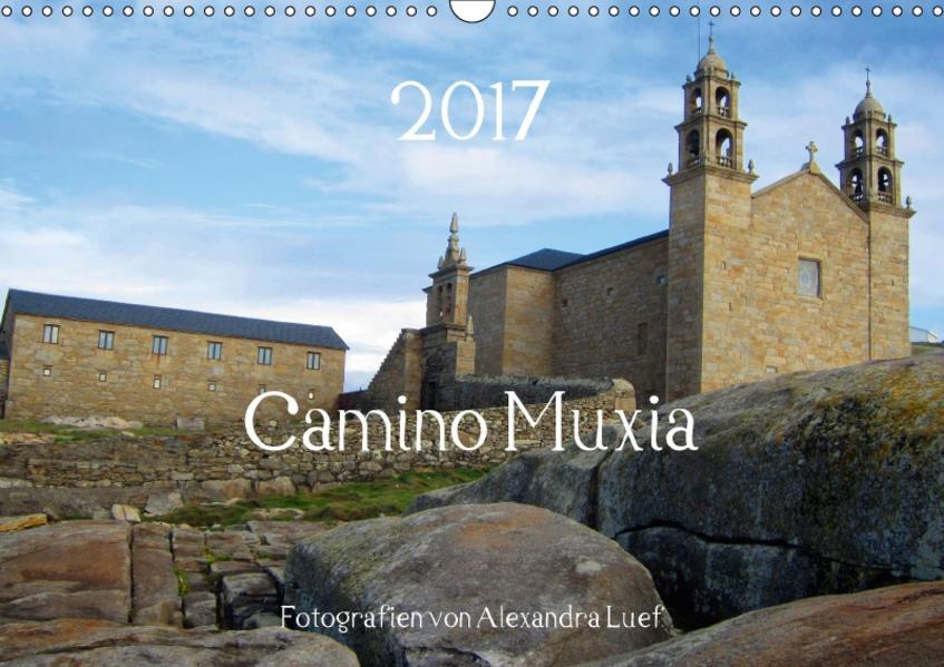 Camino Muxia (Wandkalender 2017 DIN A3 quer) - Coverbild