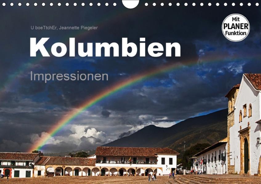 Kolumbien Impressionen (Wandkalender 2017 DIN A4 quer) - Coverbild