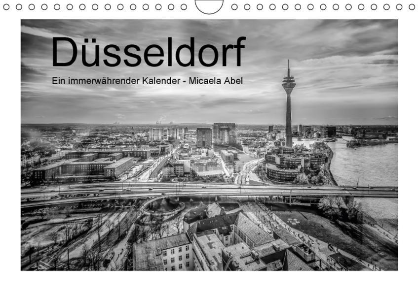 Düsseldorf - Micaela Abel (Wandkalender 2017 DIN A4 quer) - Coverbild