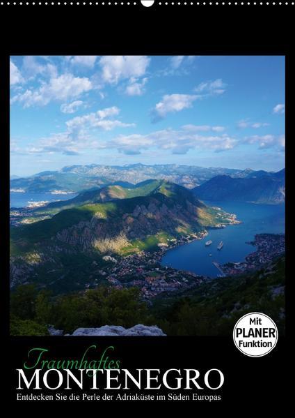 Traumhaftes Montenegro - Entdecken Sie die Perle der Adria im Süden Europas (Wandkalender 2017 DIN A2 hoch) - Coverbild
