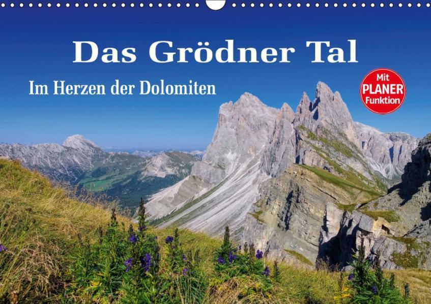 Das Grödner Tal - Im Herzen der Dolomiten (Wandkalender 2017 DIN A3 quer) - Coverbild