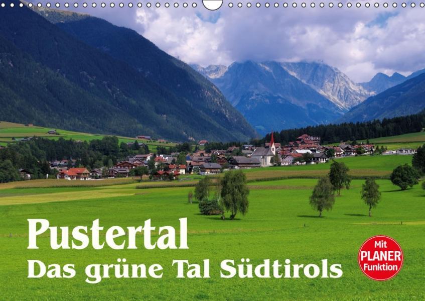 Pustertal - Das grüne Tal Südtirols (Wandkalender 2017 DIN A3 quer) - Coverbild