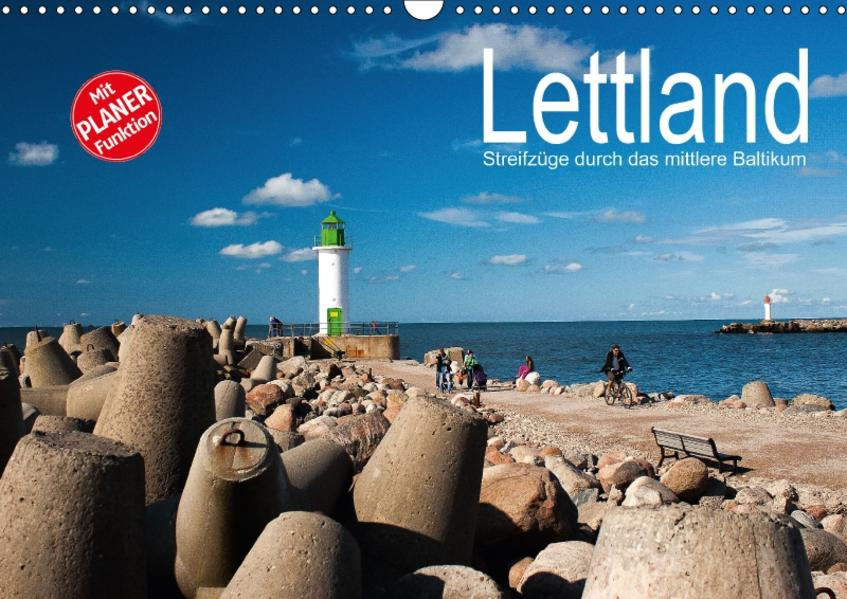 Lettland - Streifzüge durch das mittlere Baltikum (Wandkalender 2017 DIN A3 quer) - Coverbild
