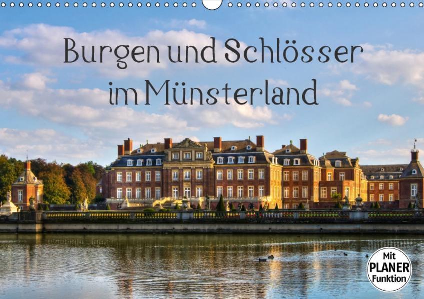 Burgen und Schlösser im Münsterland (Wandkalender 2017 DIN A3 quer) - Coverbild