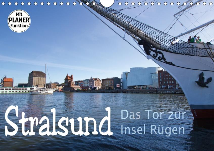 Stralsund. Das Tor zur Insel Rügen (Wandkalender 2017 DIN A4 quer) - Coverbild