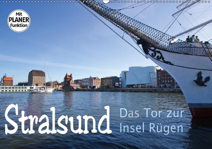 Stralsund. Das Tor zur Insel Rügen (Wandkalender 2017 DIN A2 quer) - Coverbild