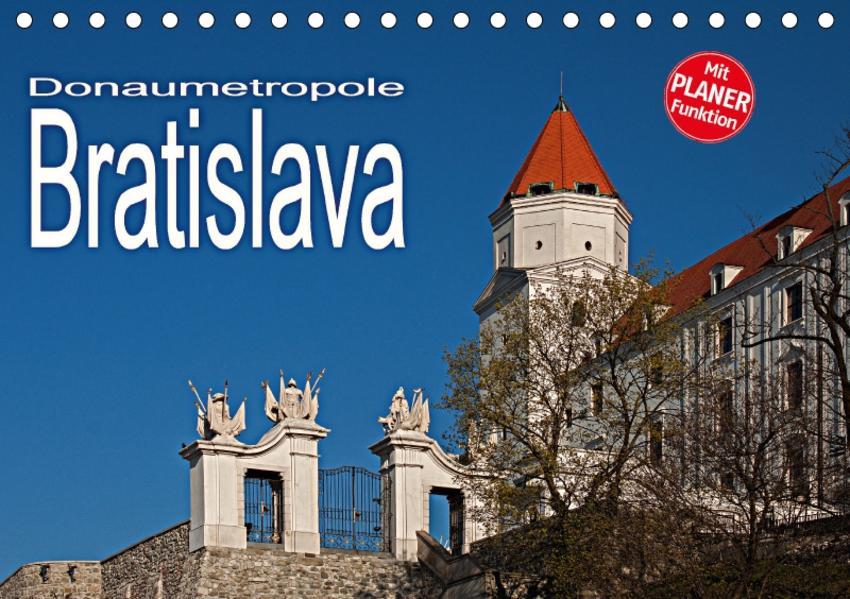 Donaumetropole Bratislava (Tischkalender 2017 DIN A5 quer) - Coverbild