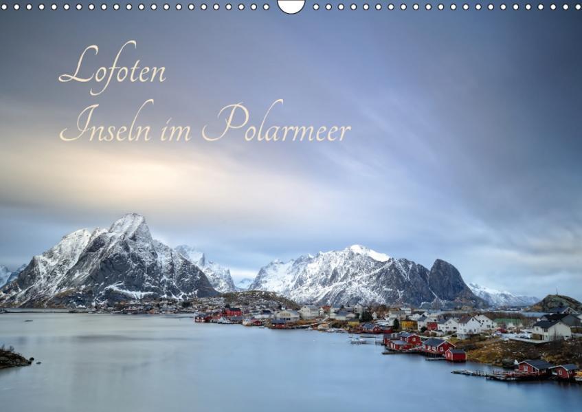 Lofoten - Inseln im Polarmeer (Wandkalender 2017 DIN A3 quer) - Coverbild