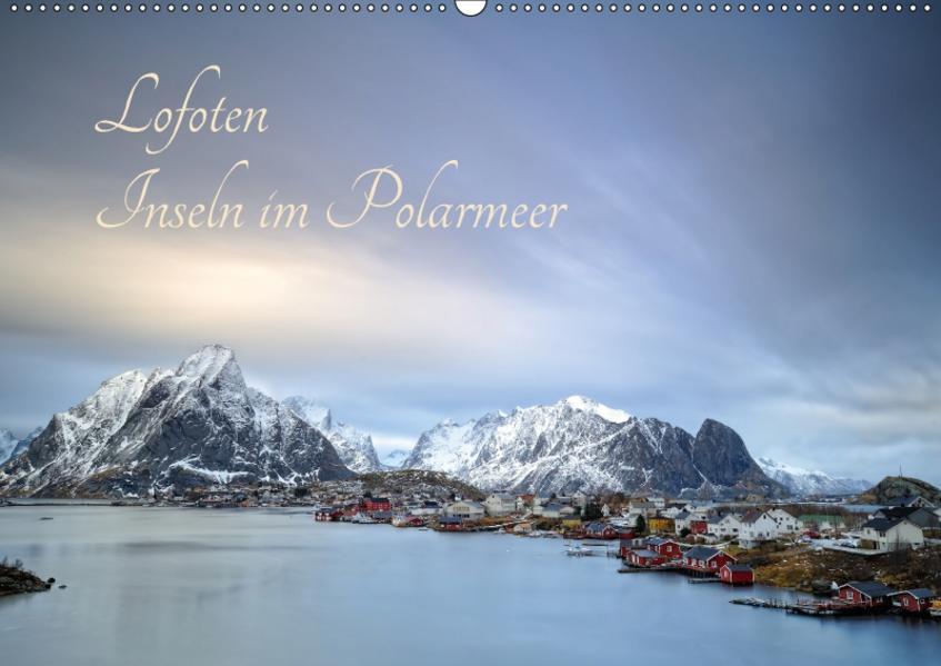 Lofoten - Inseln im Polarmeer (Wandkalender 2017 DIN A2 quer) - Coverbild