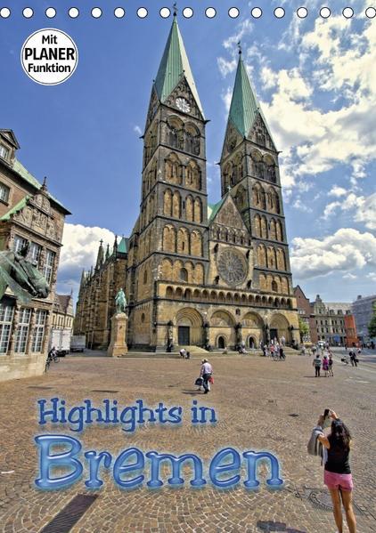Highlights in Bremen (Tischkalender 2017 DIN A5 hoch) - Coverbild