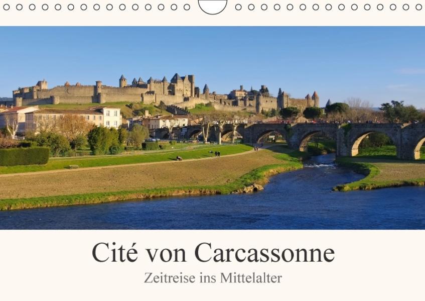 Cite von Carcassonne - Zeitreise ins Mittelalter (Wandkalender 2017 DIN A4 quer) - Coverbild