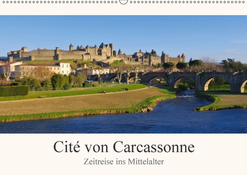 Cite von Carcassonne - Zeitreise ins Mittelalter (Wandkalender 2017 DIN A2 quer) - Coverbild