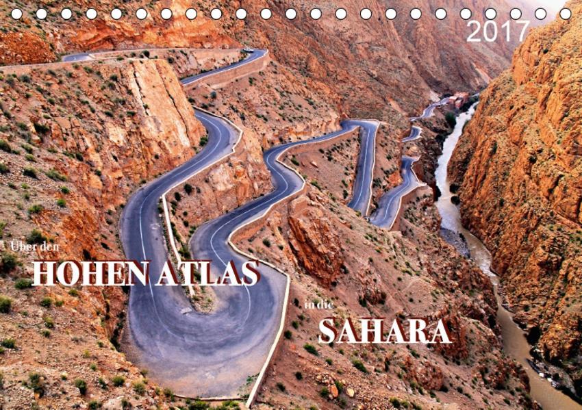 Über den HOHEN ATLAS in die SAHARA (Tischkalender 2017 DIN A5 quer) - Coverbild