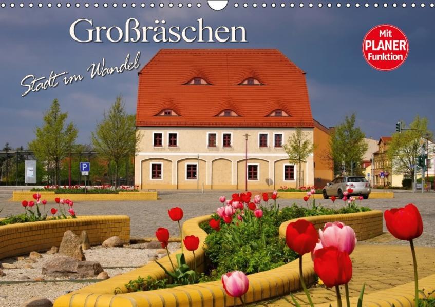 Großräschen - Stadt im Wandel (Wandkalender 2017 DIN A3 quer) - Coverbild