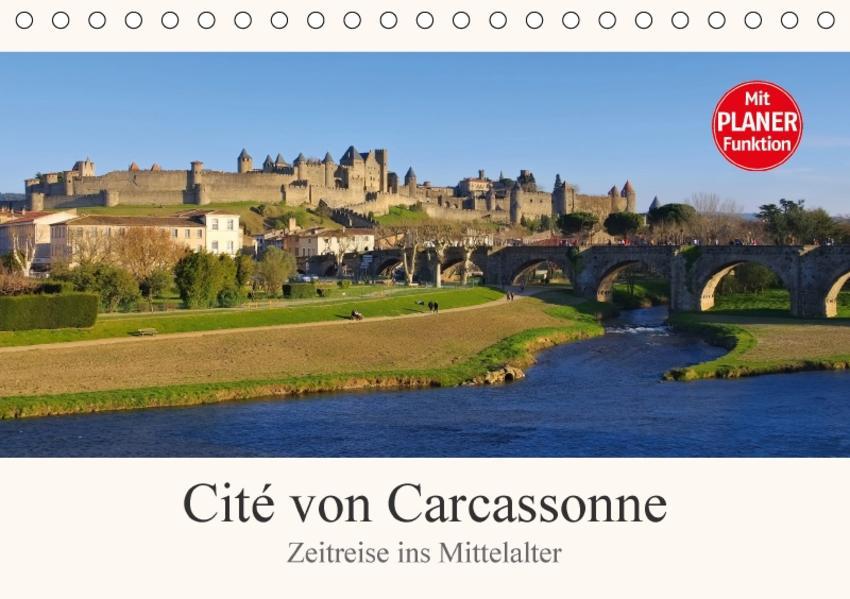 Cite von Carcassonne - Zeitreise ins Mittelalter (Tischkalender 2017 DIN A5 quer) - Coverbild