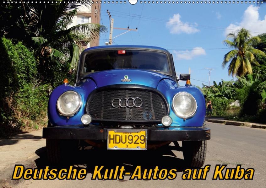 Deutsche Kult-Autos auf Kuba (Wandkalender 2017 DIN A2 quer) - Coverbild