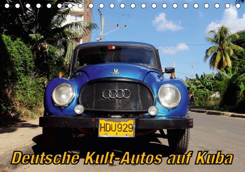 Deutsche Kult-Autos auf Kuba (Tischkalender 2017 DIN A5 quer) - Coverbild
