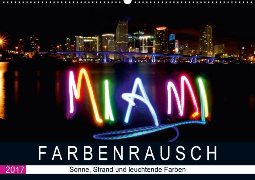 Farbenrausch in Miami Beach (Wandkalender 2017 DIN A2 quer) - Coverbild