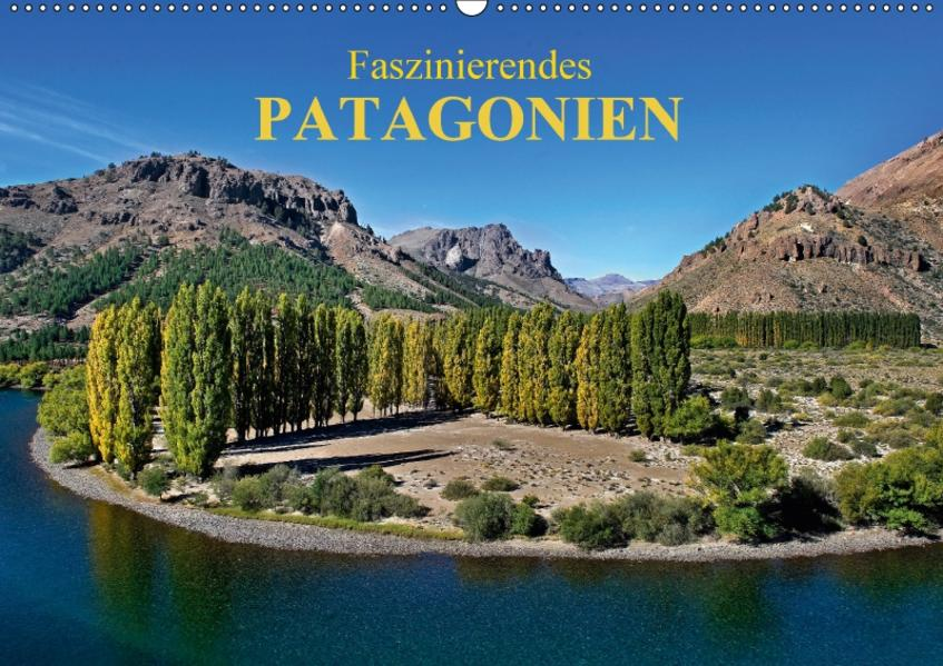 Faszinierendes Patagonien (Wandkalender 2017 DIN A2 quer) - Coverbild