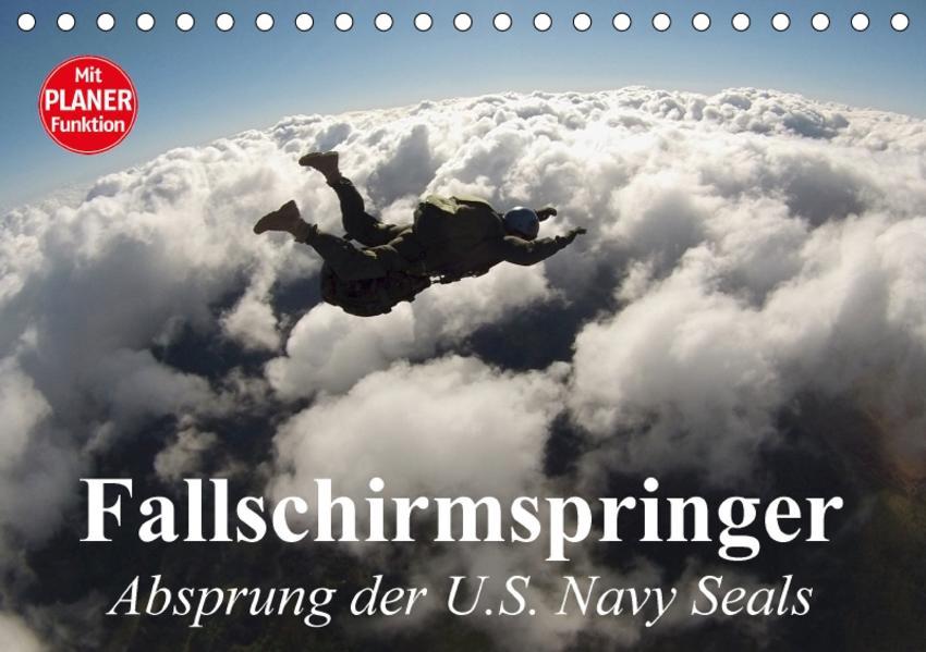 Fallschirmspringer. Absprung der U.S. Navy Seals (Tischkalender 2017 DIN A5 quer) - Coverbild