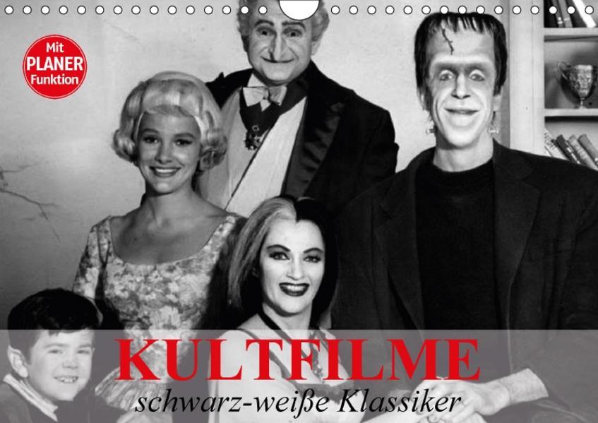 Kultfilme - schwarz-weiße Klassiker (Wandkalender 2017 DIN A4 quer) - Coverbild