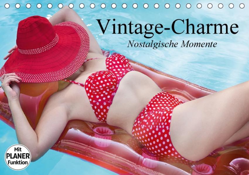 Vintage-Charme. Nostalgische Momente (Tischkalender 2017 DIN A5 quer) - Coverbild
