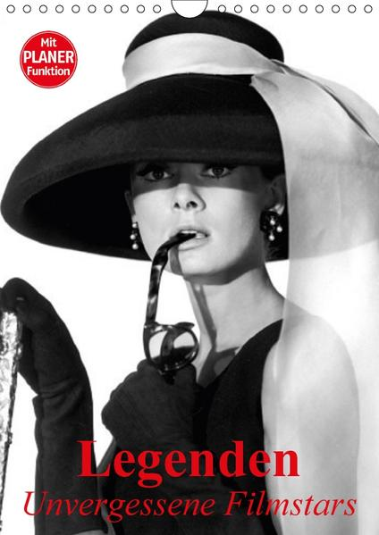 Legenden - Unvergessene Filmstars (Wandkalender 2017 DIN A4 hoch) - Coverbild