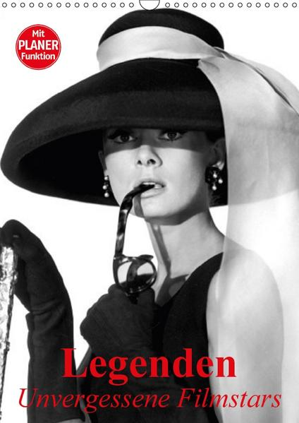 Legenden - Unvergessene Filmstars (Wandkalender 2017 DIN A3 hoch) - Coverbild