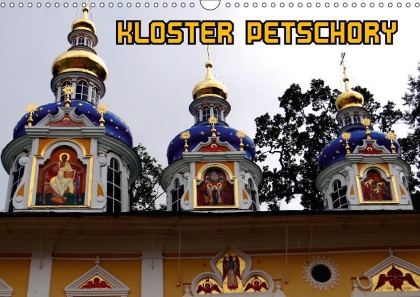 Kloster Petschory (Wandkalender 2017 DIN A3 quer) - Coverbild