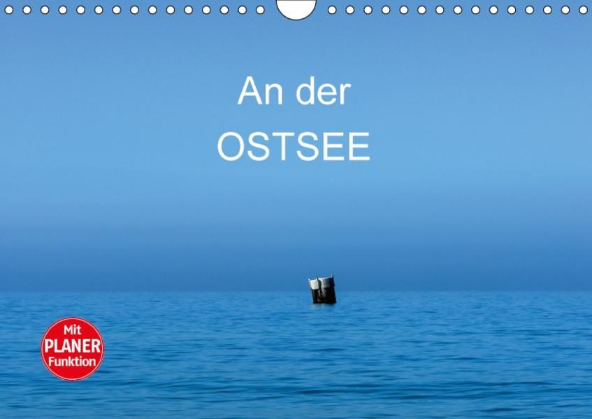 An der Ostsee (Wandkalender 2017 DIN A4 quer) - Coverbild