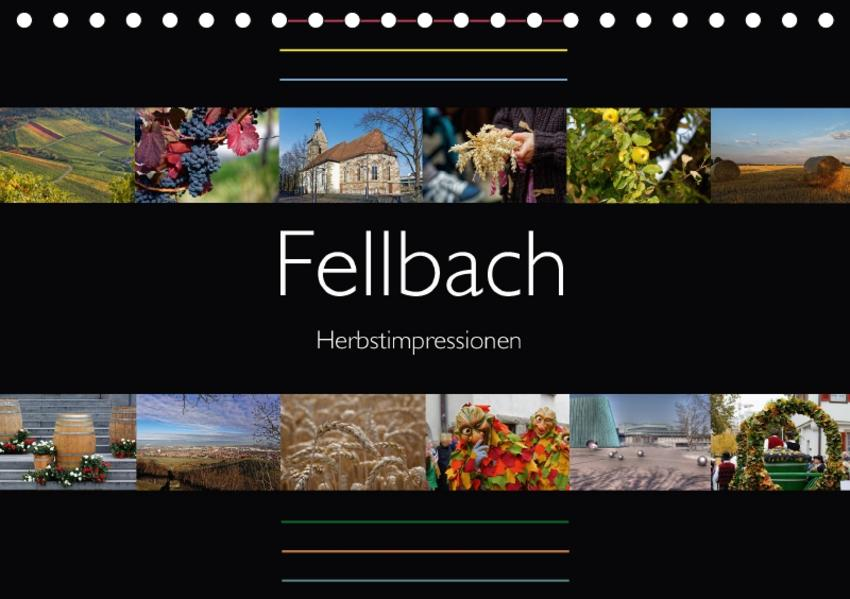 Fellbach Herbstimpressionen (Tischkalender 2017 DIN A5 quer) - Coverbild