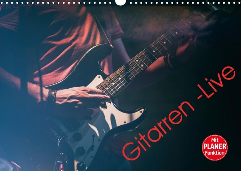 Gitarren - Live (Wandkalender 2017 DIN A3 quer) - Coverbild