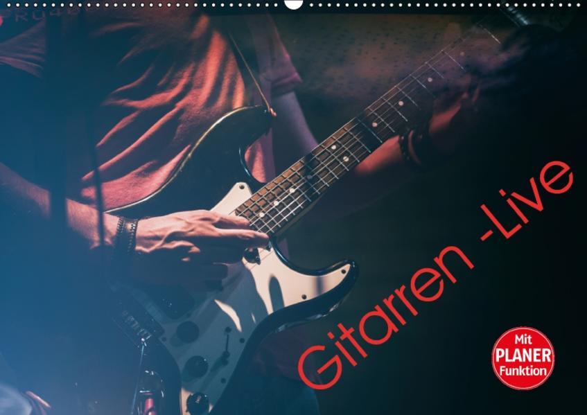 Gitarren - Live (Wandkalender 2017 DIN A2 quer) - Coverbild