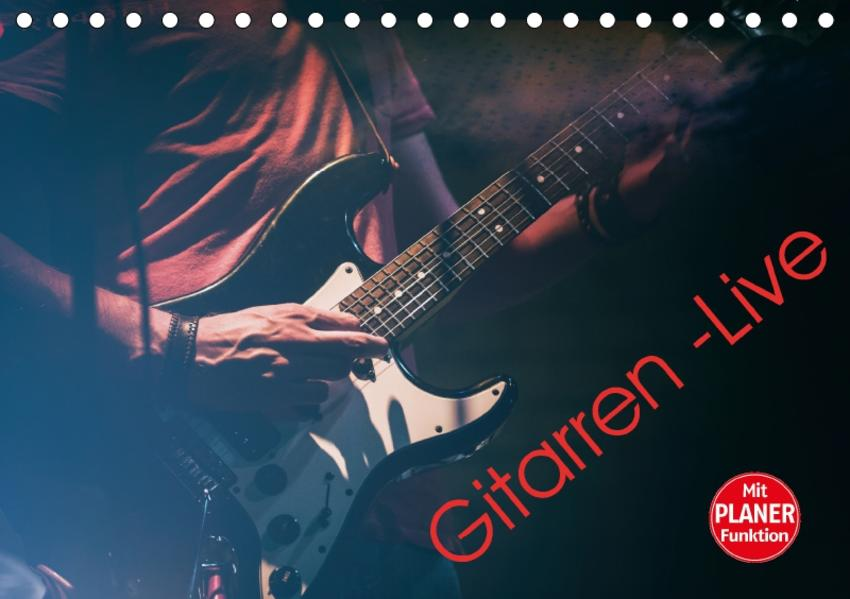 Gitarren - Live (Tischkalender 2017 DIN A5 quer) - Coverbild