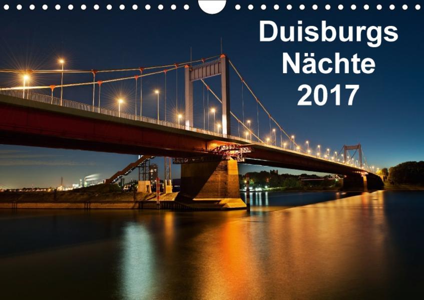 Duisburgs Nächte (Wandkalender 2017 DIN A4 quer) - Coverbild