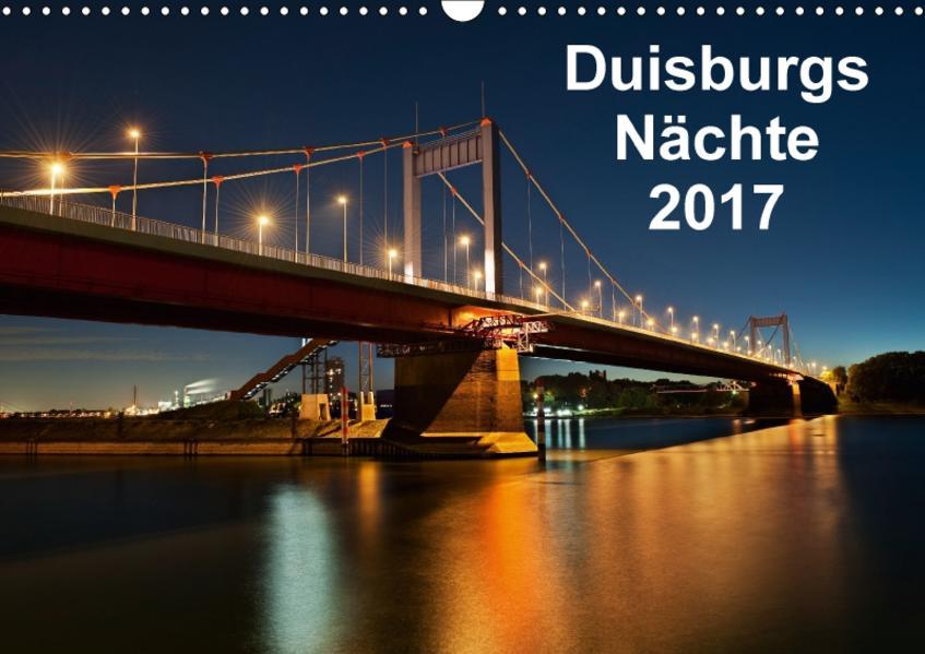 Duisburgs Nächte (Wandkalender 2017 DIN A3 quer) - Coverbild